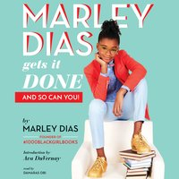 Marley Dias Gets It Done - And So Can You! - Marley Dias