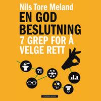En god beslutning - Nils Tore Meland