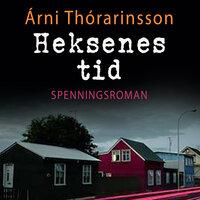 Heksens tid - Árni Þórarinsson