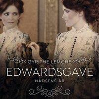 Edwardsgave 4 - Nådsens år - Gyrithe Lemche