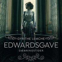Edwardsgave 3 - Dæmringstider - Gyrithe Lemche