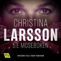 5:e Moseboken - Christina Larsson