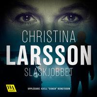 Slaskjobbet - Christina Larsson