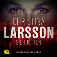 Silhuetten - Christina Larsson