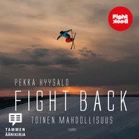 Fight Back - Pekka Hyysalo