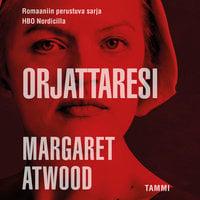 Orjattaresi - Margaret Atwood