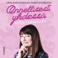 Onnellisesti yhdessä - Elina Tanskanen
