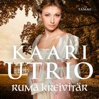 Ruma kreivitär - Kaari Utrio