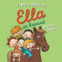 Ella ja kaverit hevosen selässä - Timo Parvela