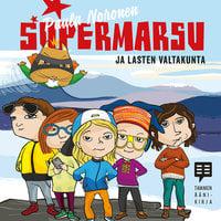 Supermarsu ja lasten valtakunta - Paula Noronen