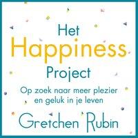 Het Happiness Project - Gretchen Rubin