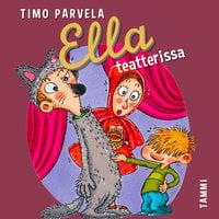 Ella teatterissa - Timo Parvela