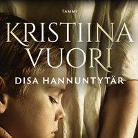 Disa Hannuntytär - Kristiina Vuori