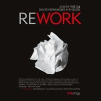 Rework - David Heinemeier Hansson,Jason Fried