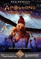 Apollons prøvelser 2 - Den dunkle profeti - Rick Riordan