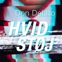 Hvid støj - Don DeLillo