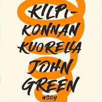 Kilpikonnan kuorella - John Green