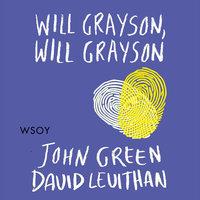 Will Grayson, Will Grayson - John Green,David Levithan