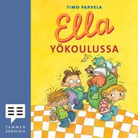 Ella yökoulussa - Timo Parvela