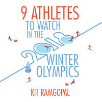 9 Athletes to Watch in the 2018 Winter Olympics - Kit Ramgopal