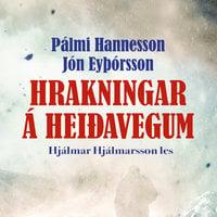 Hrakningar á heiðarvegum - Jón Eyþórsson, Pálmi Hannesson