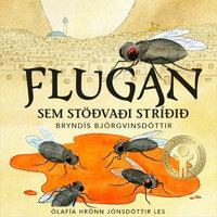 Flugan sem stöðvaði stríðið - Bryndís Björgvinsdóttir