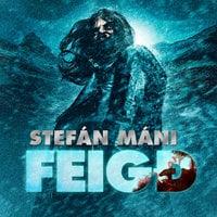 Feigð - Stefán Máni