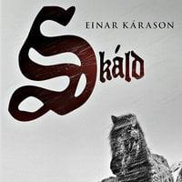 Skáld - Einar Kárason