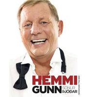 Hemmi Gunn, sonur þjóðar - Orri Páll Ormarsson
