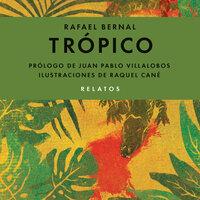 Trópico - Rafael Bernal