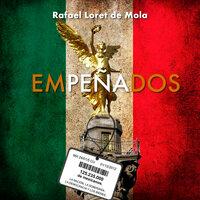 Empeñados - Rafael Loret de Mola