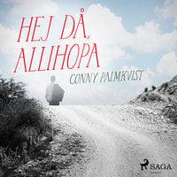 Hej då, allihopa - Conny Palmkvist