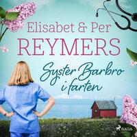 Syster Barbro i farten - Elisabet Reymers,Per Reymers,Elisabet &Amp