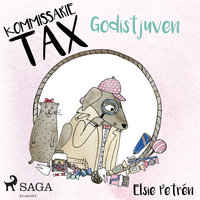 Kommissarie Tax: Godistjuven - Elsie Petrén
