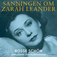 Sanningen om Zarah Leander - Bosse Schön