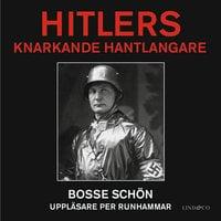 Hitlers knarkande hantlangare - Bosse Schön