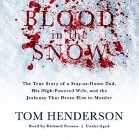 Blood in the Snow - Tom Henderson