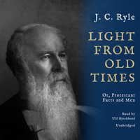 Light from Old Times - J.C. Ryle