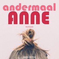 Andermaal Anne - Bard Bothe