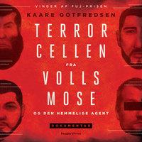Terrorcellen fra Vollsmose - Kaare Gotfredsen