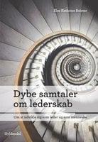 Dybe samtaler om lederskab - Else Kathrine Relster