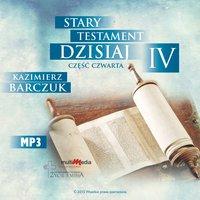 Stary Testament dzisiaj - Część 4 - Kazimierz Barczuk