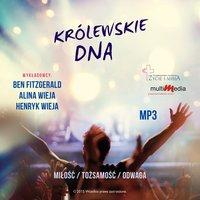 Pokolenie 24 – Królewskie DNA - Alina Wieja,Henryk Wieja,Ben Fitzgerald
