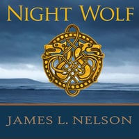 Night Wolf - James L. Nelson