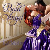 Bold Angel - Kat Martin