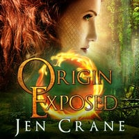 Origin Exposed - Jen Crane