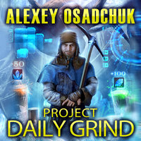 Project Daily Grind - Alexey Osadchuk