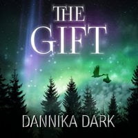 The Gift: A Christmas Novella - Dannika Dark