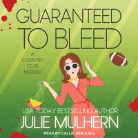 Guaranteed to Bleed - Julie Mulhern