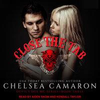 Close the Tab - Chelsea Camaron